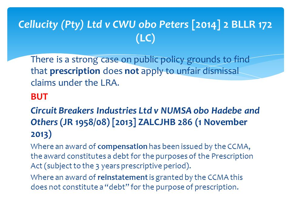 Cellucity (Pty) Ltd v CWU obo Peters [2014] 2 BLLR 172 (LC)